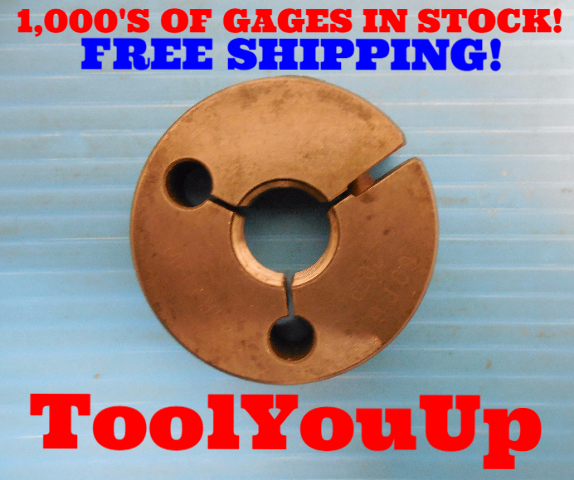 3/4 16 UNF 2A THREAD RING GAGE .75 GO ONLY P.D. = .7079 INSPECTION TOOLING TOOL