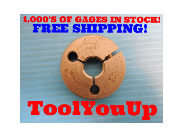 3/4 16 UNF 2A THREAD RING GAGE .75 NO GO ONLY P.D. = .7019 INSPECTION TOOLING