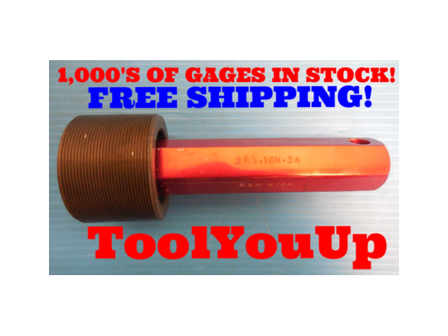 BUDGET PRICE 2 5/8 16 N 3A SET THREAD PLUG GAGE 2.625 GO ONLY PD = 2.5844 TOOL