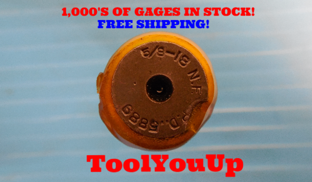 5/8 18 NF  THREAD PLUG GAGE .625 GO ONLY P.D. = .5889 TAPERLOCK DESIGN TOOLING