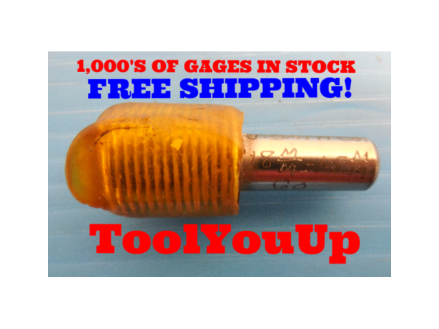 M18 X 1.5 METRIC THREAD PLUG GAGE 18.0 1.50 GO ONLY P.D.= .6703 TAPERLOCK DESIGN