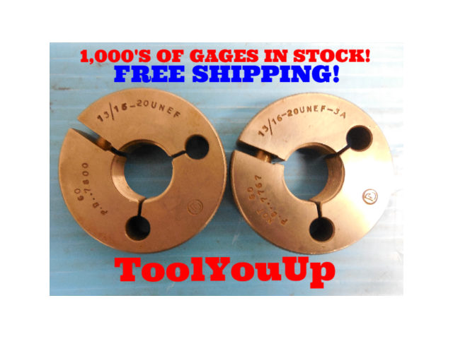 13/16 20 UNEF 3A THREAD RING GAGES .8125 GO NO GO P.D.'S = .7800 & .7767 TOOL
