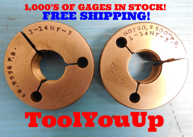 "1"" 14 NF 3 THREAD RING GAGES 1.00 GO NO GO P.D.'S = .9536 & .9500 INSPECTION"