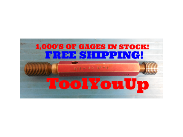 1/2 20 NF 2 THREAD PLUG GAGE .5 GO NO GO P.D.'S = .4675 & .4711 INSPECTION TOOL