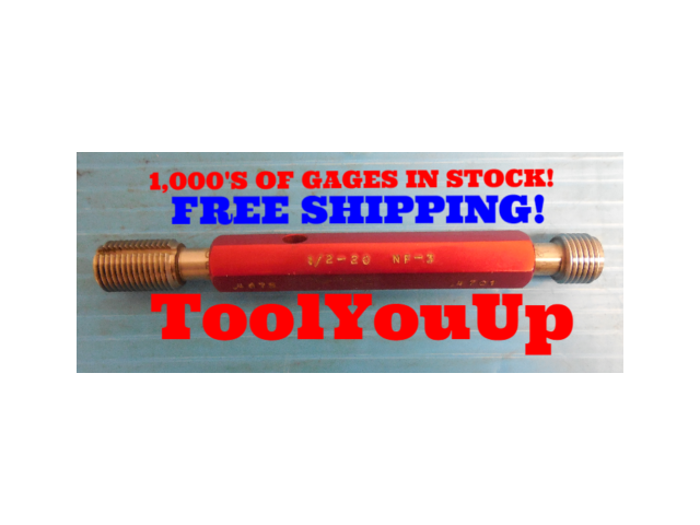 1/2 20 NF 3 THREAD PLUG GAGE .5 GO NO GO P.D.'S = .4675 & .4701 INSPECTION TOOL