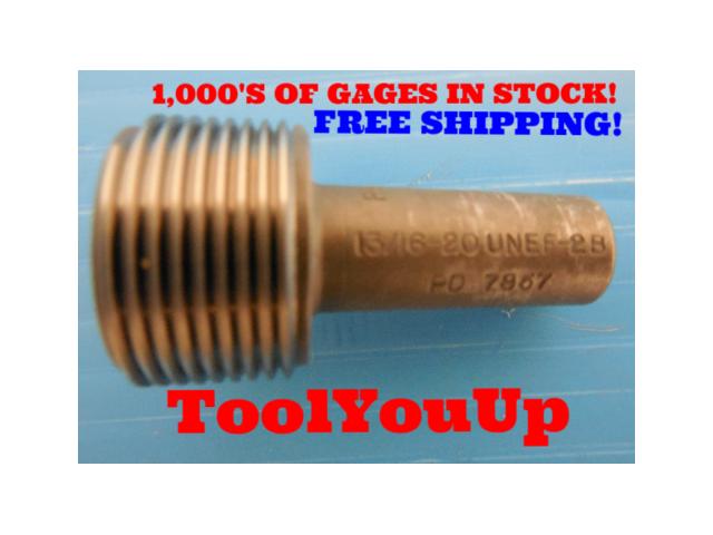 13/16 20 UNEF 2B THREAD PLUG GAGE .8125 NO GO ONLY P.D. = .7857 TAPERLOCK DESIGN