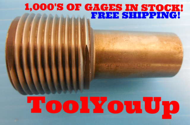 1 1/4 12 NF 1 THREAD PLUG GAGE 1.250 GO ONLY P.D. = 1.1959 TAPERLOCK DESIGN TOOL
