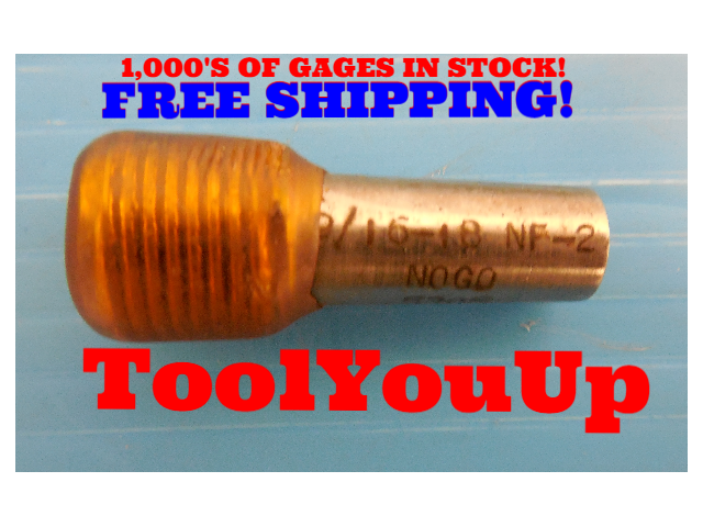 9/16 - 18 NF 2 THREAD PLUG GAGE .5625 NO GO ONLY PD= .5305 TAPERLOCK DESIGN TOOL