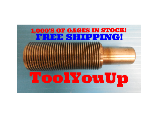 1 1/4 12 NF 3 EXTRA LONG THREAD PLUG GAGE 1.25 NO GO ONLY PD = 1.1999 TAPERLOCK
