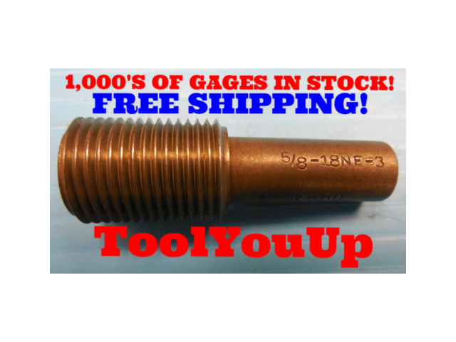 5/8 18 NF 3 THREAD PLUG GAGE .625 GO ONLY P.D. = .5889 TAPERLOCK STYLE TOOLMAKER