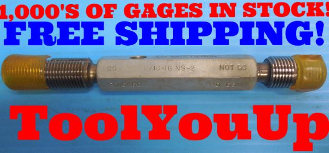 11/16 16 NS 2 THREAD PLUG GAGE .68750 GO NO GO P.D.'S = .6469 & .6514 INSPECTION