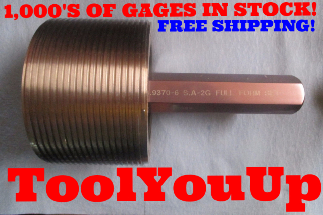 4.9370 6 STUB ACME 2G FULL FORM SET PLUG GAGE PMC MERCURY S.A. GO ...