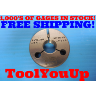 3/4 20 2A THREAD RING GAGE .750 NO GO ONLY P.D.= .7118 INSPECTION TOOLING TOOLS