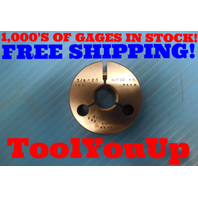 3/4 20 2A THREAD RING GAGE 0.75 NO GO ONLY P.D. = .7118 INSPECTION TOOLING TOOLS