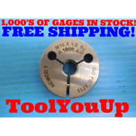 M15 X 1.0 6g 0.100R THREAD RING GAGE 15.0 GO ONLY P.D. = .5713 INSPECTION TOOLS