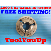 "1"" 0.1P 0.3L 2A THREAD RING GAGE 1.0 GO ONLY P.D. = .9740 INSPECTION TOOLING"