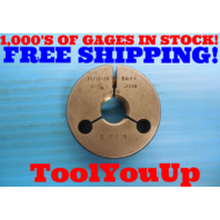 11/16 18 NS 2A THREAD RING GAGE .6875 GO ONLY P.D. = .6500 INSPECTION TOOLING