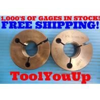 1 1/16 - 14 - UNS 2A THREAD RING GAGES 1.0625 GO NO GO P.D. = 1.0145 & 1.0092