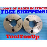 1 1/16 12 UN THREAD RING GAGES 1.0625 GO NO GO P.D. = 1.0057 & 1.0000 INSPECTION