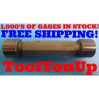 1 1/2 18 NS SET THREAD PLUG GAGE 1.50 GO NO GO P.D.S = 1.4639 & 1.4609 TOOLING