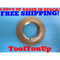 1 1/4 11 1/2 NPT L1 PIPE THREAD RING GAGE 1.25 11.5 ANPT ALTERNATIVE INSPECTION