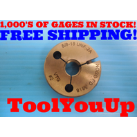 5/8 18 UNF 2A THREAD RING GAGE .6250 NO GO ONLY P.D. = .5818 MACHINIST TOOLING