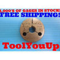 5/8 18 UNF 2A BEFORE PLATE THREAD RING GAGE .625 NO GO ONLY P.D. = .5818 TOOLING