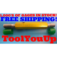 M14 X 1.5 6H METRIC THREAD PLUG GAGE 14.0 1.5 GO NO GO P.D.'S = 13.026 & 13.216