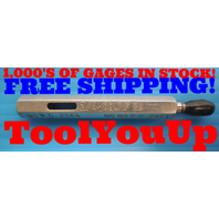 1/4 28 UNF 2B THREAD PLUG GAGE .250 NO GO ONLY P.D. = .2311 INSPECTION TOOLING