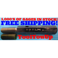M14 X 1.5 6g MODIFIED METRIC SET THREAD PLUG GAGE GO ONLY P.D. = .5128 TOOLING
