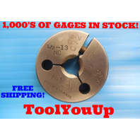 1/2 13 NC THREAD RING GAGE .50 GO ONLY P.D. = .4500 INSPECTION QUALITY TOOLING
