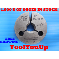 1/2 13 NC THREAD RING GAGE .500 GO ONLY P.D. = .4536 INSPECTION QUALITY TOOLING