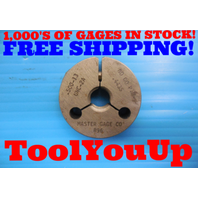 1/2 13 UNC 2A THREAD RING GAGE .500 NO GO ONLY P.D. = .4435 INSPECTION TOOLING