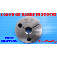 9/16 18 NF 3 THREAD RING GAGE .5625 NO GO ONLY P.D.= .5230 INSPECTION TOOLS TOOL
