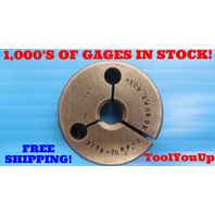 7/16 - 20 NF 2 THREAD RING GAGE .4375 NO GO ONLY P.D. = .4014 INSPECTION QUALITY