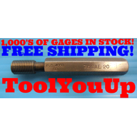 7/16 SAE 20 THREAD PLUG GAGE .4375 GO ONLY P.D. = .4050 INSPECTION QUALITY TOOLS