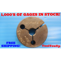 7/16 20 NF SPECIAL THREAD RING GAGE .4375 NO GO ONLY P.D. = .4004 INSPECTION