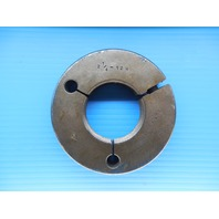 2 1/4 12 N THREAD RING GAGE 2.25 GO ONLY P.D. = 2.1959 INSPECTION QUALITY TOOLS