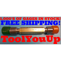 1 1/4 18 UNEF 3B THREAD PLUG GAGE 1.250 GO NO GO P.D.'S = 1.2139 & 1.2186 TOOLS