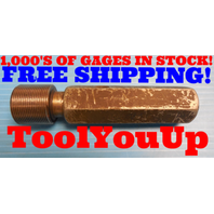 1 1/4 18 NEF THREAD PLUG GAGE 1.250 GO ONLY P.D. = 1.2139 INSPECTION TOOLING
