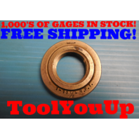 "1"" 11 1/2 NPT L1 PIPE THREAD RING GAGE 1.0 11.5 L-1 N.P.T. INSPECTION MACHINIST"
