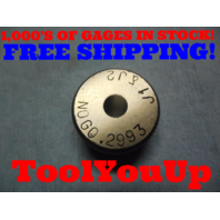 .2993 SMOOTH BORE RING GAGE .296875 - .002425 UNDERSIZE 19/64 TOOLING TOOLS