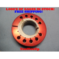 1.5084 14 NS 3 THREAD RING GAGE NO GO ONLY P.D. = 1.4558 TOOLING INSPECTION