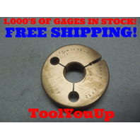 11/16 32 NS 2 THREAD RING GAGE .6875 NO GO ONLY P.D. = .6632 TOOLING INSPECTION