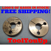 .743 48 UNS 3A THREAD RING GAGES .7430 GO NO GO P.D.'S = .7295 & .7271 TOOLING