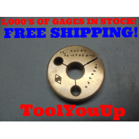 11/16 24 NEF 2 THREAD RING GAGE .6875 NO GO ONLY P.D. = .6563 TOOLING INSPECTION