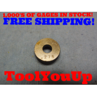 .278 SMOOTH PLAIN BORE RING GAGE .28125 - .00325 UNDERSIZE 9/32 TOOLING TOOL INSPECTION