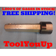 1.6 20 UNS 2B LEFT HAND THREAD PLUG GAGE 1.600 GO ONLY P.D. = 1.5675 L/H TOOL