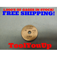 1/4 40 SS CLASS Z THREAD RING GAGE .25 GO ONLY P.D. = .2309 TOOL MACHINE SHOP