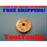 1/4 28 NF 2&3 THREAD RING GAGE .25 GO ONLY P.D. = .2268 TOOLING INSPECTION TOOLS